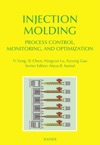 Injection Molding Process Control Monitoring And Optimization