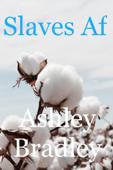 Slaves Af