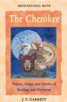 Meditations With The Cherokee
