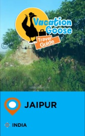 Vacation Goose Travel Guide Jaipur India