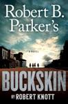 Robert B Parkers Buckskin
