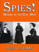 Spies! Women in the Civil War