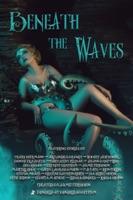 Beneath the Waves