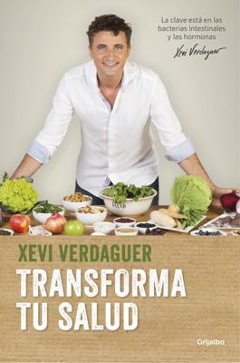 Xevi Verdaguer - Transforma tu salud book