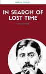 In Search Of Lost Time All 7 Volumes Lecture Club Classics