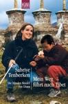 Mein Weg Fhrt Nach Tibet