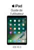 Apple Inc. - Guide de l'utilisateur de l'iPad pour iOS 10.3 Grafik