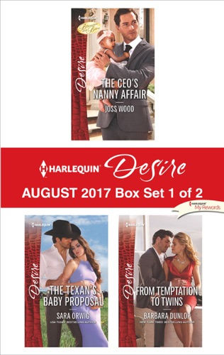 Joss Wood, Sara Orwig & Barbara Dunlop - Harlequin Desire August 2017 - Box Set 1 of 2