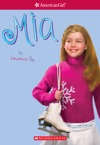 Mia American Girl Girl Of The Year 2008 Book 1