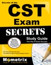 Secrets Of The CST Exam Study Guide