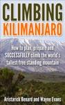 Climbing Kilimanjaro Kilimanjaro Series Book 1