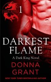 Darkest Flame Part 1