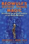 Beowulfs Ecstatic Trance Magic
