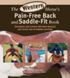 The Western Horses Pain-Free Back And Saddle-Fit Book