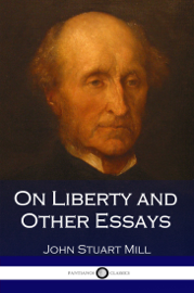 On Liberty and Other Essays book