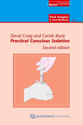David Craig & Carole Boyle - Practical Conscious Sedation