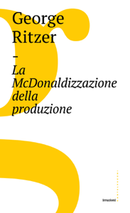 La McDonaldizzazione della produzione Libro Cover