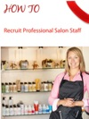 Salon Marketing How To Recruit Professional Staff