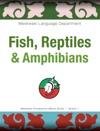 Fish Reptiles  Amphibians
