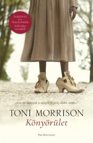 Toni Morrison - Könyörület