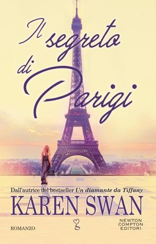 Karen Swan - Il segreto di Parigi