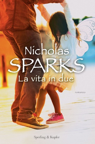 Nicholas Sparks - La vita in due