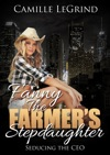 Fanny The Farmers Stepdaughter Seducing The CEO Taboo Billionaire Romance