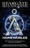 STARGATE SG-1 ATLANTIS: Homeworlds - Volume 3 of the Traveler's Tales