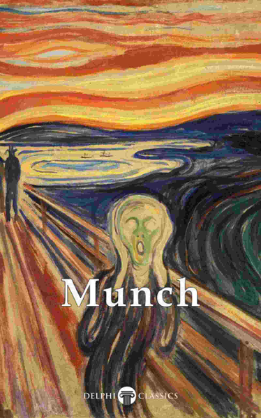 Delphi Collected Paintings of Edvard Munch (Illustrated)
