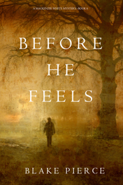 Before He Feels (A Mackenzie White Mystery—Book 6) book