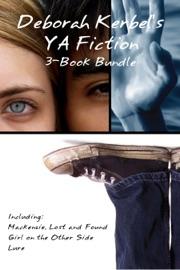 Deborah Kerbel S Ya Fiction 3 Book Bundle