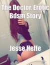 The Doctor Erotic Bdsm Story