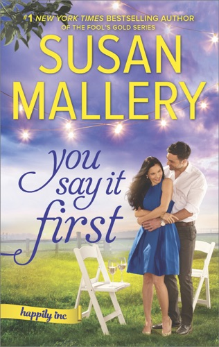 Susan Mallery - You Say It First