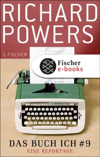 Richard Powers - Das Buch Ich # 9