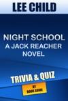 Night School A Jack Reacher Novel By Lee Child  TriviaQuiz