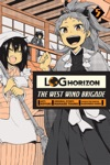 Log Horizon The West Wind Brigade Vol 5