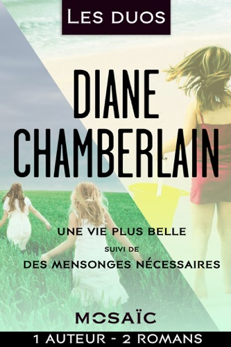 Diane Chamberlain - Les duos - Diane Chamberlain (2 romans)