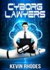 Cyborg Lawyers
