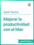 Mejorar la productividad con el Mac macOS Sierra