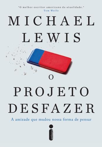 Michael Lewis - O projeto desfazer