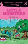 Little Monsters 8 The Horse Ride