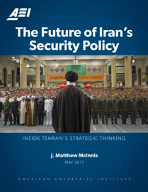 The Future of Iran's Security Policy