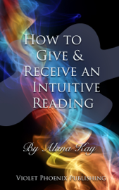 How to Give and Receive an Intuitive Reading