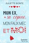 Mon Ex Sa Copine Mon Faux Mec Et Moi