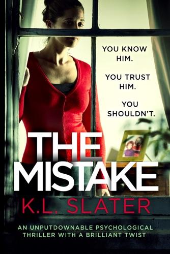 K.L. Slater - The Mistake