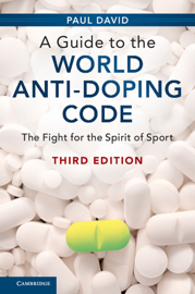 A Guide to the World Anti-Doping Code: Third Edition