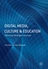Digital Media Culture And Education