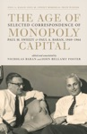 The Age Of Monopoly Capital