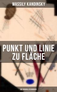 Punkt und Linie zu Fläche (Mit Original-Zeichnungen) Buch-Cover