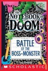 Battle Of The Boss-Monster A Branches Book The Notebook Of Doom 13